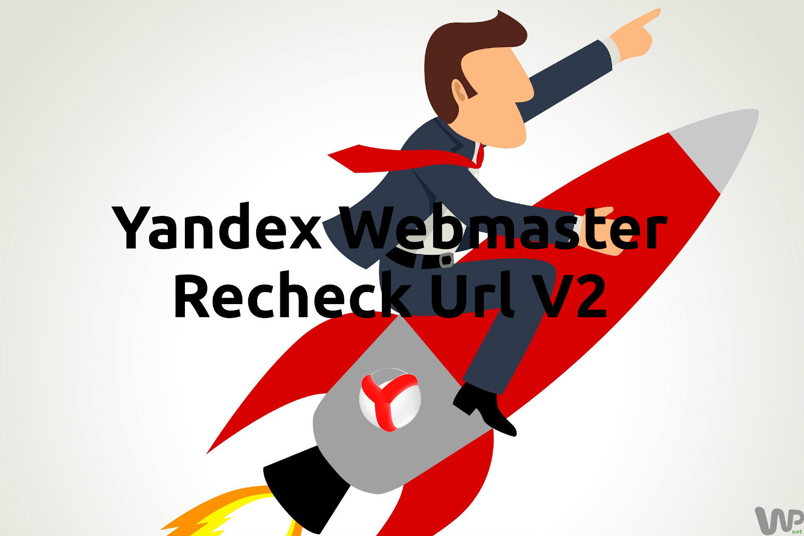 Yandex Webmaster Recheck Url